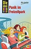 Die drei !!! Panik im Freizeitpark (Die drei !!!-Serie, Band 3) - Mira Sol