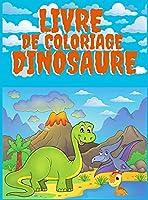 Livre de Coloriage Dinosaure: 50 Dinosaures Apprendre Les Noms Des Dinosaures