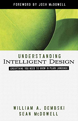 Understanding Intelligent Design: Everything You Need to Know in Plain Language (ConversantLife.com)