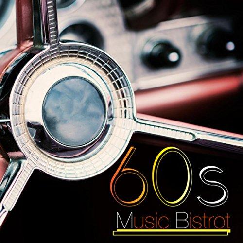 60s Music Bistrot (Great Vintage Pop Tunes)
