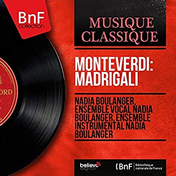 Monteverdi: Madrigali (Mono Version)