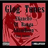 Glog Tunes (feat. YC Banga & AdamBeen)