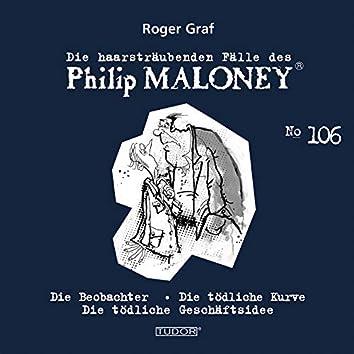 Die haarsträubenden Fälle des Philip Maloney, Vol. 106