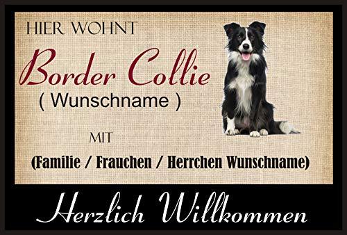 Crealuxe Fussmatte/Hundemotiv - Herzlich Willkommen/Hier wohnt Border Collie (Wunschname) mit Familie (Wunschname) - Fussmatte Bedruckt Türmatte Innenmatte Schmutzmatte lustige Motivfussmatte