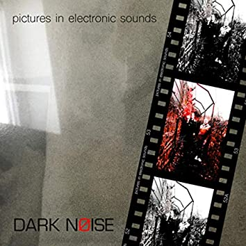 Pictures in Electronic Sounds