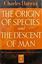 THE ORIGIN OF SPECIES By Means of Natural Selection or the Preservation of Favored Races in the Struggle for Life and THE ...