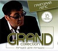 Grand Collection. Grigorij Leps
