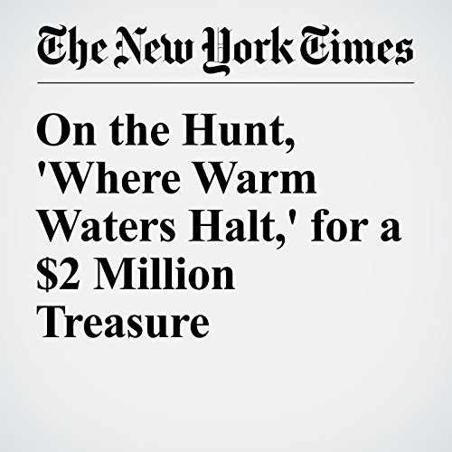 On the Hunt, 'Where Warm Waters Halt,' for a $2 Million Treasure audiobook cover art
