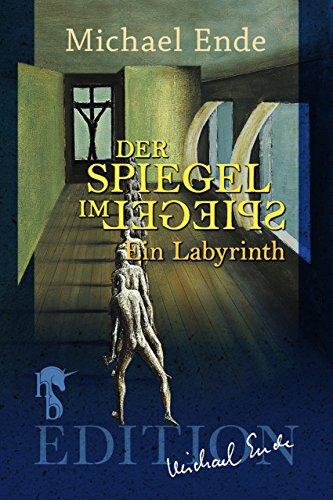Der Spiegel im Spiegel: Ein Labyrinth