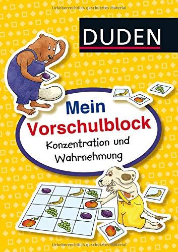 Mein Vorschulblock: Konzentration und Wahrnehmung (DUDEN Kinderwissen Vorschule)