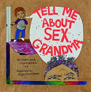Tell Me about Sex, Grandma (Ordinary Terrible Things)