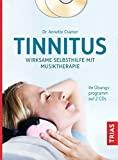 Tinnitus: Wirksame Selbsthilfe mit Musiktherapie:...