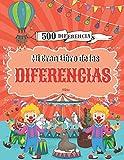 Mi Gran Libro de las Diferencias: Buscar y encontrar 500 diferencias, Juegos educativos para niños a partir de 5 años.