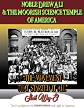 Noble Drew Ali & The Moorish Science Temple of America: The Movement That Started It All