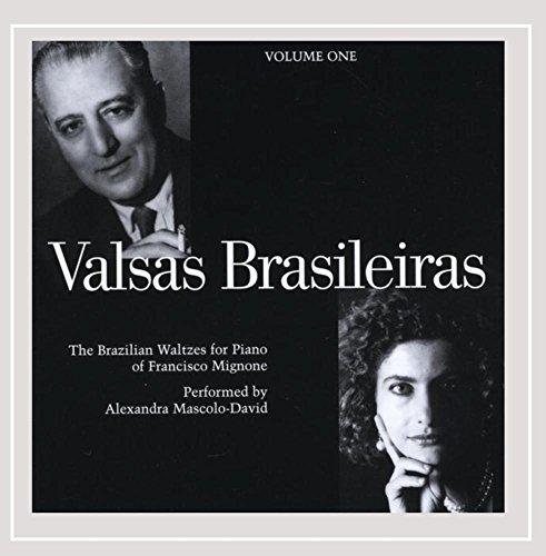 Valsas Brasileiras, The Brazilian Waltzes for Piano of Francisco Mignone, Volume 1