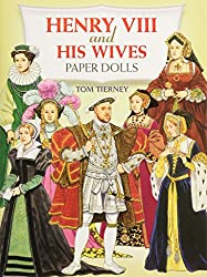 Henry the VIII and his Wives Paper Dolls