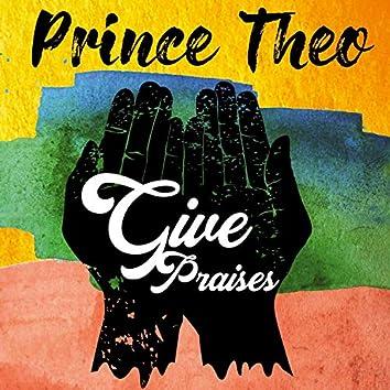 Give Praises