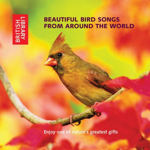 Beautiful Bird Songs from Around the World audiobook cover art