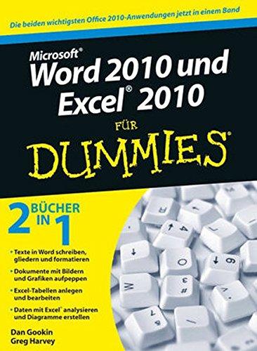 Word 2010 und Excel 2010 für Dummies: Sonderausgabe
