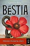 La Bestia: Premio Planeta 2021 (Autores Españoles e Iberoamericanos)