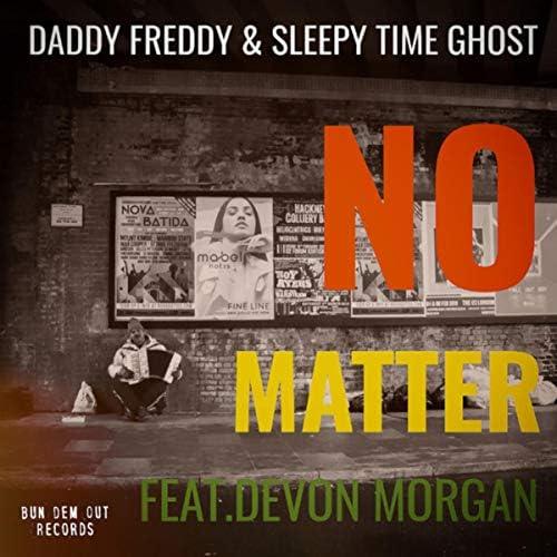 Daddy Freddy & Sleepy Time Ghost feat. Devon Morgan