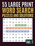 55 Large Print Word Search Puzzles and Solutions: Try to Seek and Circle Word Searches to Challenge Your Brain (Find Words for Adults & Seniors) [Idioma Inglés]: 1