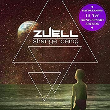 Strange Being (Daydreaming 15Th Aniversary Edition)