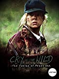 Cry in the Wild