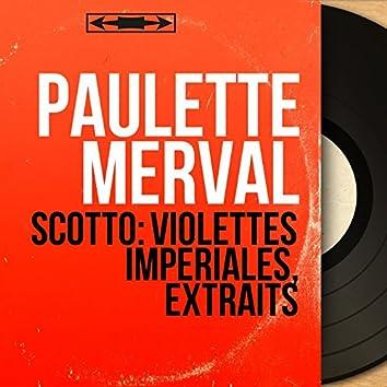 Scotto: Violettes impériales, extraits (Mono Version)