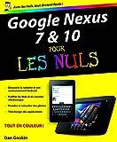 Google Nexus 7 et 10 Pour les Nuls (French Edition)