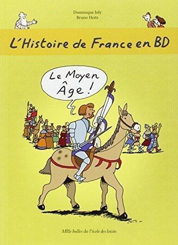 L'histoire de France en BD, Tome 3 : Le Moyen Age