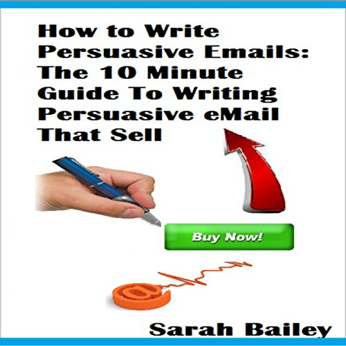 How to Write Persuasive Emails audiobook cover art
