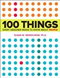 100 Things Every Designer Needs to Know About People (Voices That Matter) (English Edition)