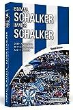 Einmal Schalker - Immer Schalker: Der FC Schalke 04 in 111 Geschichten aus 111 Jahren - Thomas Bertram