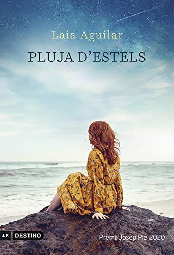 Pluja d'estels: Premi Josep Pla 2020 (Catalan Edition)