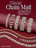 Classic Chain Mail Jewelry With a Twist