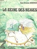 La Reine des neiges (Collection Féerie) - Édition Lito