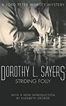 Striding Folly (Lord Peter Wimsey Mystery) by Sayers, Dorothy L.(October 31, 1973) Paperback