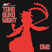 TOHO EURO NIGHT ONE[東方Project]