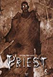 Priest, Tome 6 - Tokebi - 30/07/2011