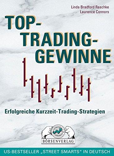 Top-Trading-Gewinne: Erfolgreiche Kurzzeit-Trading-Strategien
