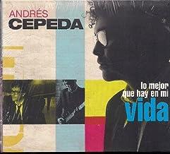 Andres Cepeda Lo Mejor Que Hay En Mi Vida