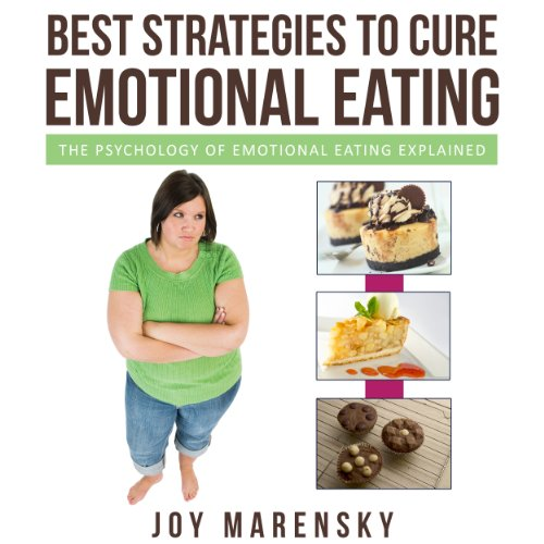 Best Strategies To Cure Emotional Eating audiobook cover art