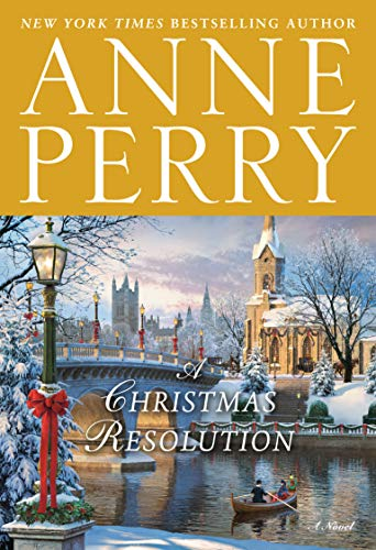 A Christmas Resolution: A Novel by [Anne Perry]