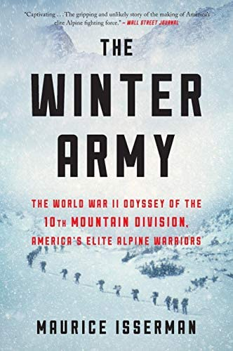 Winter Army The World War II Odyssey of the 10th Mountain Division America s Elite Alpine Warriors product image