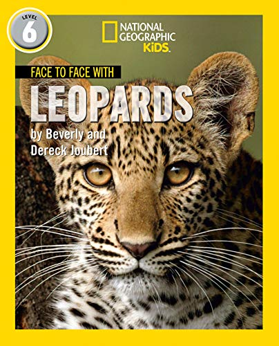 Face to Face with Leopards: Level 6 (National Geographic Readers)