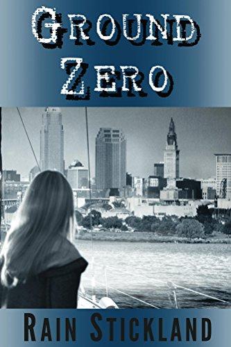Book: Ground Zero (Tipping Point Book 2) by Rain Stickland