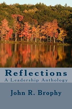 Reflections: A Leadership Anthology