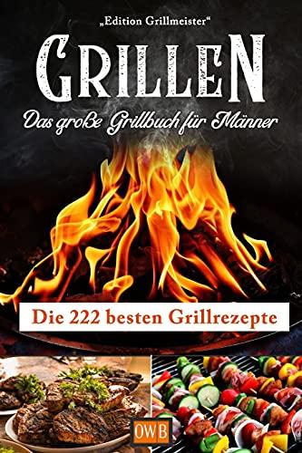 TOLLE REZEPTE zum günstigen Preis! Das große Grillbuch von Grillmeister