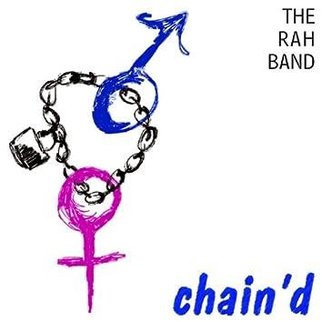 Chain'd